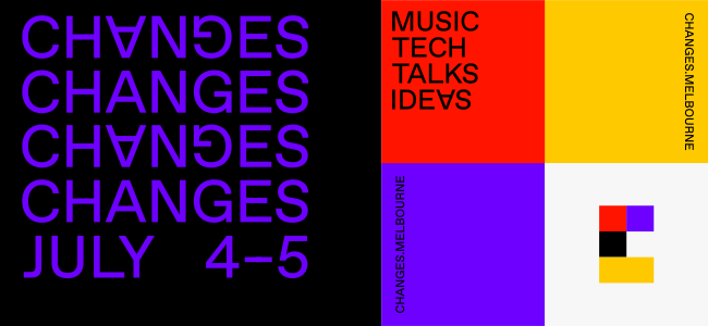 CHANGES Reveals Full Talks Program And Tonnes Of Live Music