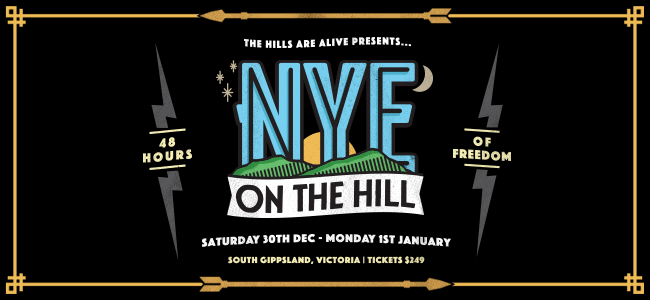 The NYE On The Hill Lineup is Here - Tickets On Sale Now!