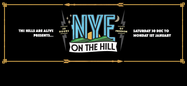 NYE on the Hill Announce Headliners - It's Shaping Up To Be A Massive End To 2017!