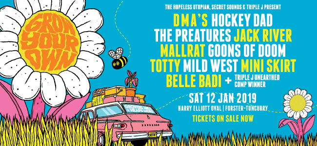 DMA's, Hockey Dad & The Preatures Headline Grow Your Own 2019
