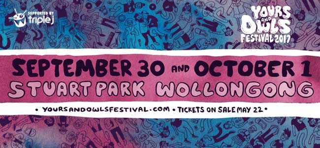 Some Little Birdies Told Us The MASSIVE 2017 Yours & Owls Lineup Is Here!