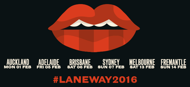 The Incredibly Tasty Laneway Festival 2016 Line-Up Has Dropped!