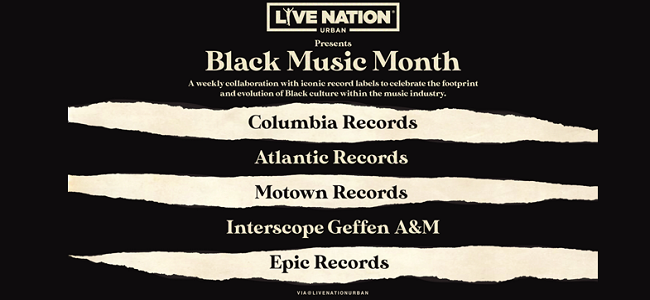 Live Nation Urban And Iconic Record Labels Celebrate Black Music Month