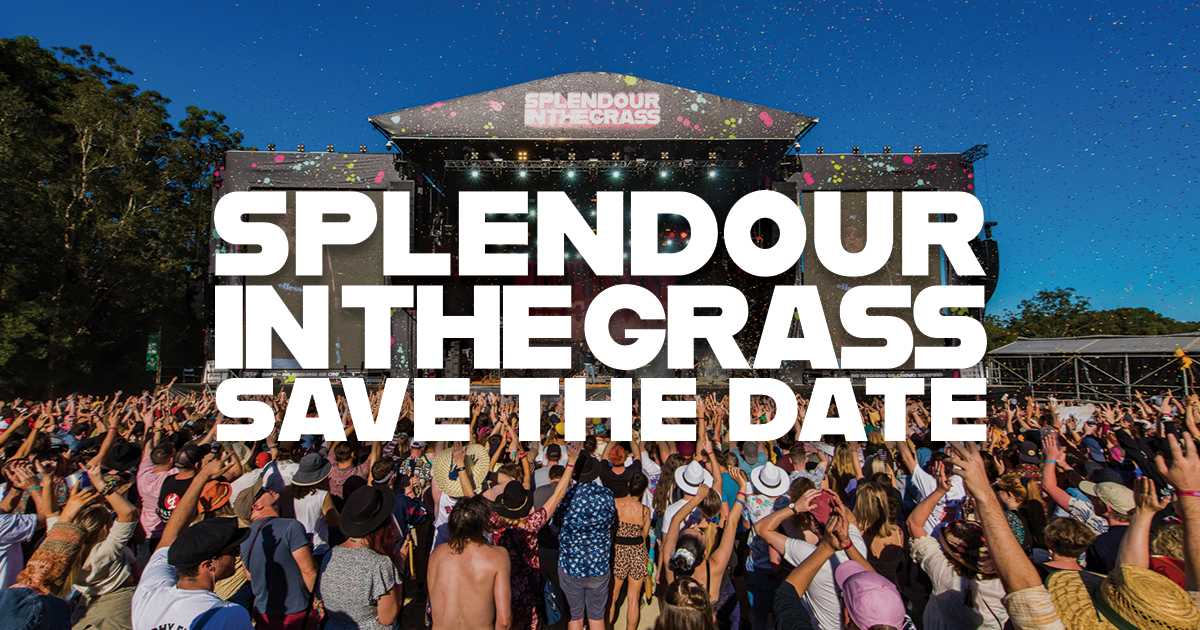 SAVE THE DATE: Splendour Returns In 2020