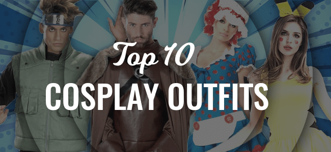 Get Inspired With Our Top 10 Cosplay Outfits