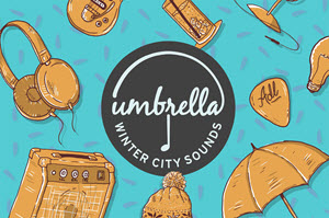 Buy Tickets To Umbrella Winter City Sounds!