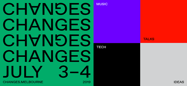 CHANGES Music Summit Is Back In 2019