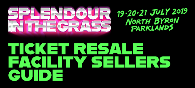 Splendour in the Grass Resale - Seller's Guide