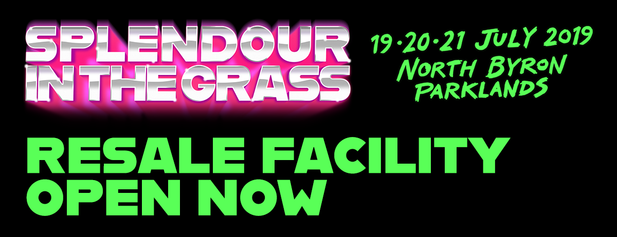 Splendour in the Grass Launch Resale Facility For 2019