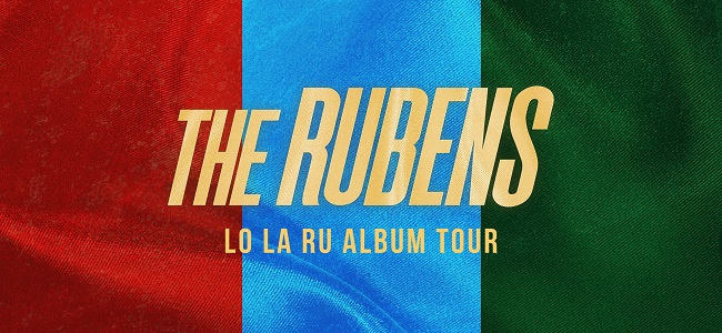 The Rubens Announce Their National Tour & Competition For Support Acts