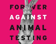 Forever Against Animal Testing