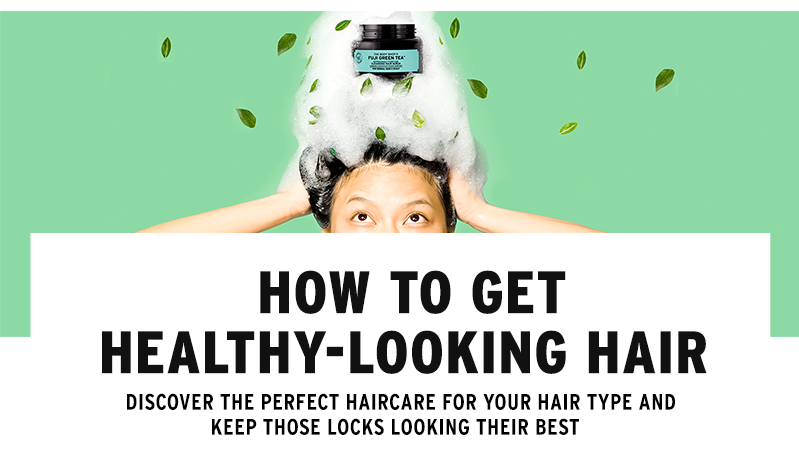 How to get healthy-looking hair