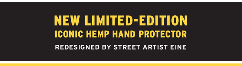 New Limited Edition Hemp Hand Protector