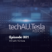 techAU.Tesla Podcast – Episode 001 – K10 with FSD beta