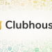 Clubhouse welcomes Android users in new early access release