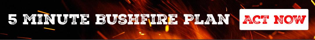 CFS Do your 5 min bushfire plan