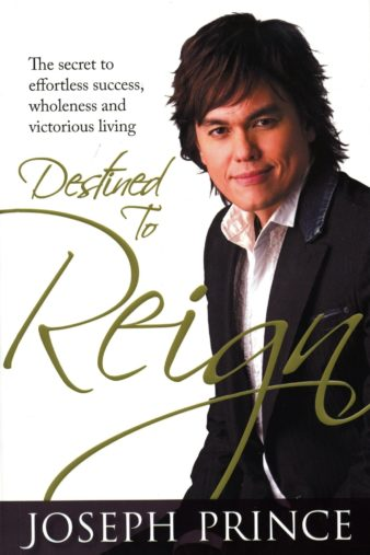 The Hypergrace of Joseph Prince: A Review of 'Destined to ... Joseph Prince