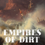 Review: Empires of Dirt, by Douglas Wilson image