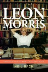 Leon Morris: One Man's Fight for Love and Truth cover