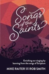 "The case for ""both/and"" church music: A review of 'Songs of the Saints' cover"