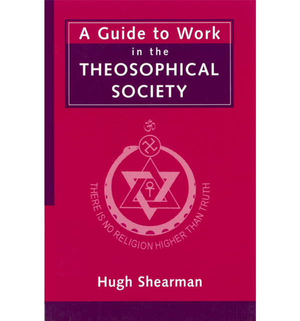 Hugh shearman a guide to work in the theosophical society white bg
