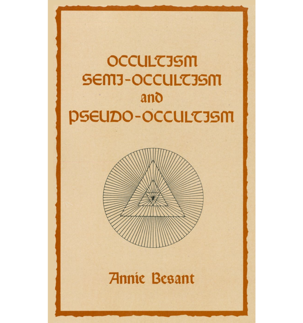 Occultism semi occultism and pseudo occultism by annie besant white bg