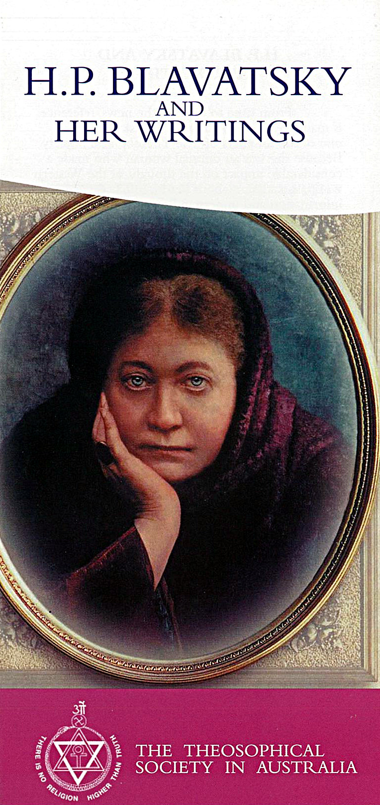 Leaflet: H.P. Blavatsky and Her Writings