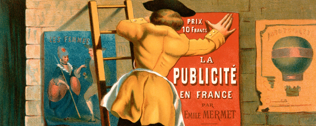 Man posting an advertisement for la publicit%c3%a9 en france par emile mermet