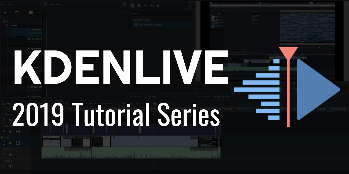 Kdenlive 2019 – Beginner Tutorial Series