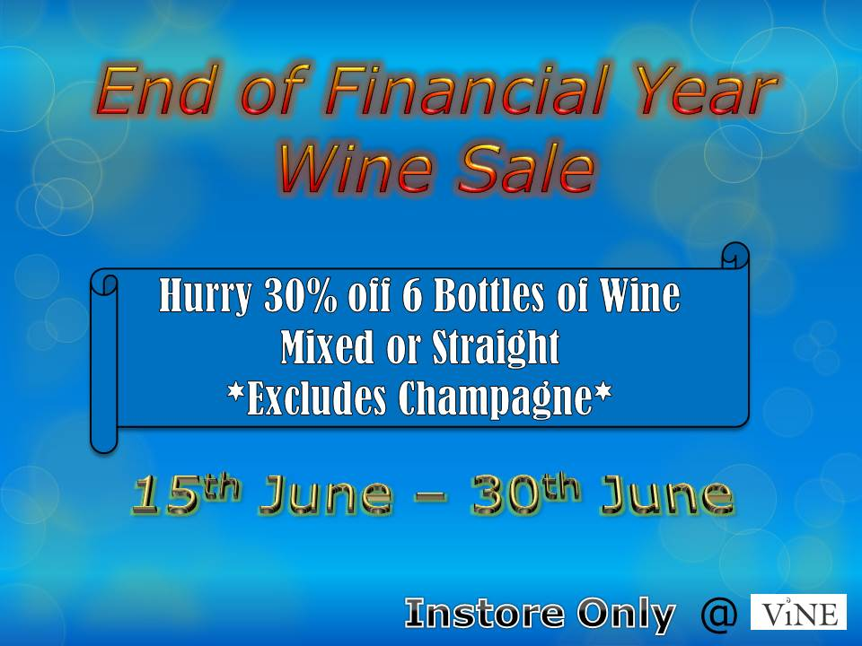 End of Financial Year Wine Sale