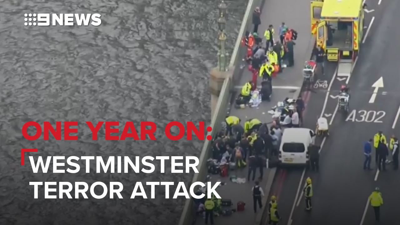 One year on: Westminster Bridge terror attack