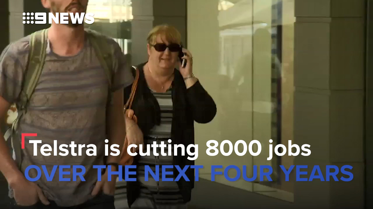 Telstra is cutting 8000 jobs over the next four years