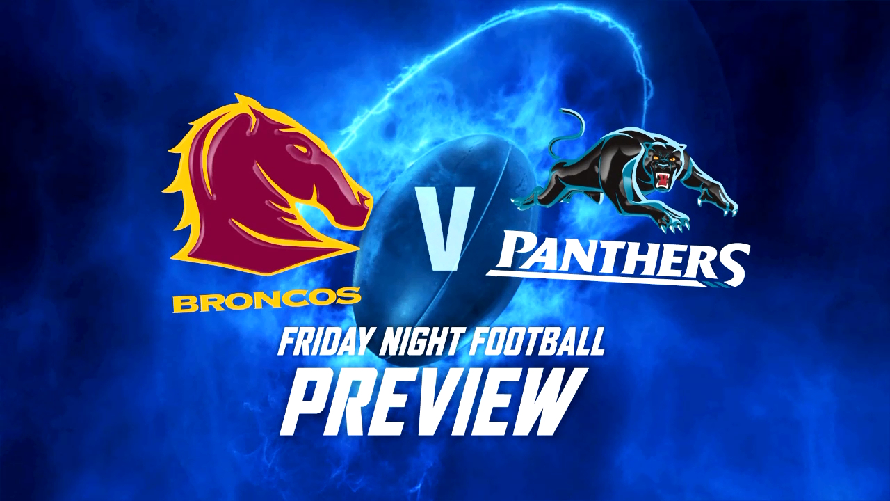 Broncos v Panthers Preview - Round 19