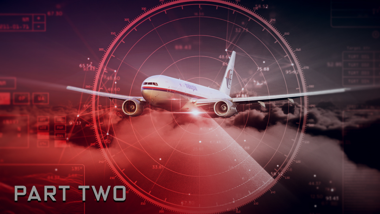 MH370 - The Situation Room: Part two