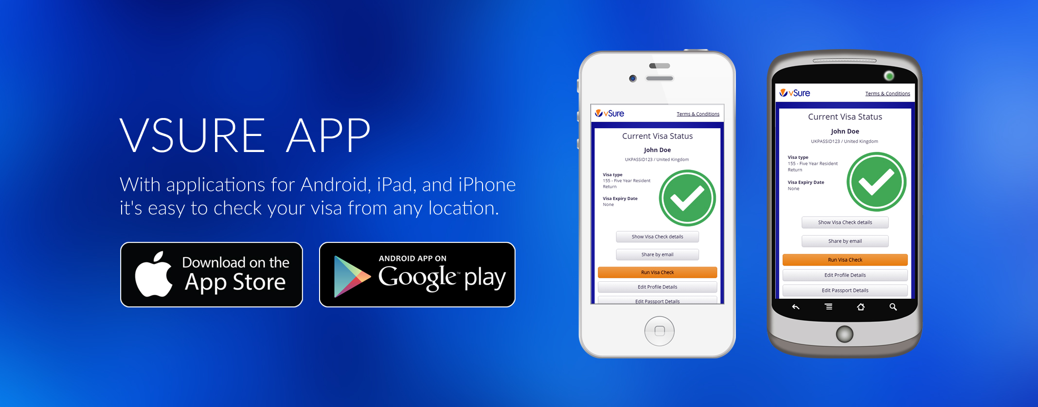 Check your own visa status - vSure Mobile App