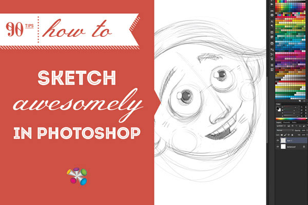 How to Sketch Awesomely in Photoshop