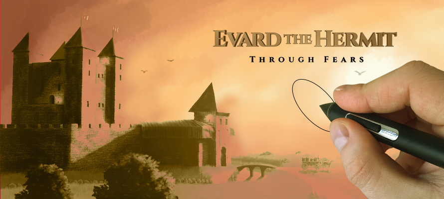Evard The Hermit: Through Fears