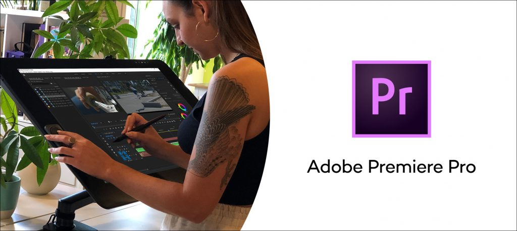 Why Adobe Premiere Pro and Wacom Displays are the Perfect Video Editing Pair
