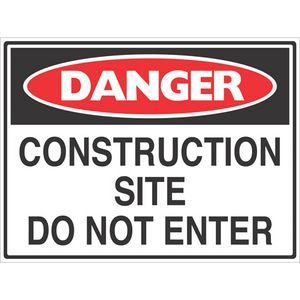 Mills Display Danger Construction Site Sign 450 x 600mm