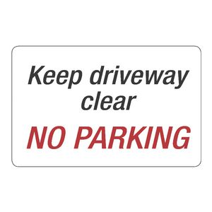 Keep Driveway Clear No Parking Sign 203 x 350mm
