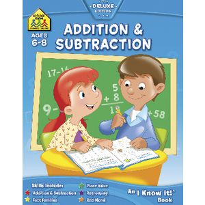 School Zone Addition and Subtraction I Know It Workbook