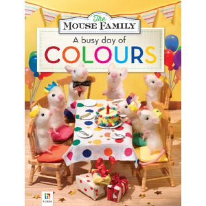 Mouse Family A Busy Day of Colours Book