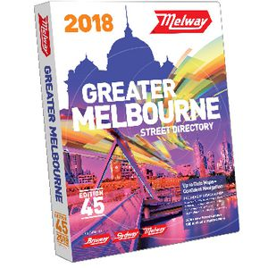 Melway Greater Melbourne Street Directory 2018 45th Edition