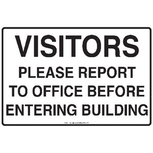 Mills Display Visitors Must Report Sign 300 x 450mm