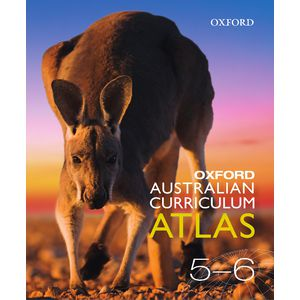 Oxford Australian Curriculum Atlas Years 5-6