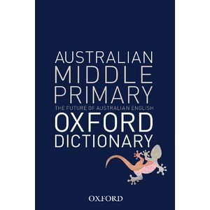 Oxford Australian Middle Primary Dictionary  Officeworks