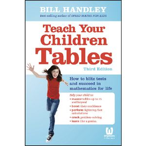 Teach Your Children Tables 3rd Edition