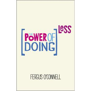 The Power of Doing Less Book