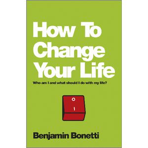 How To Change Your Life Book