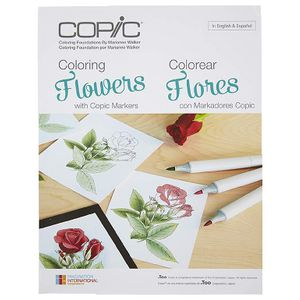 Copic Colouring Foundations Book 1 Colouring Flowers